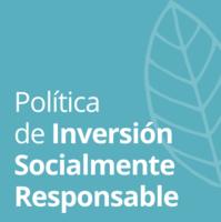 Política de Inversión Socialmente Responsable